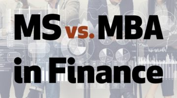 MS Finance vs. MBA in Finance: Which One is Right for You?