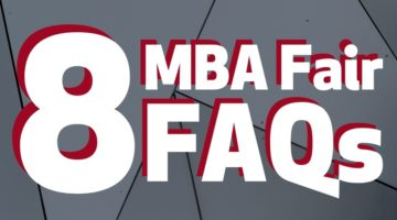Answering 8 FAQs about MBA Fairs