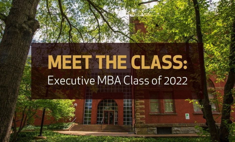 Meet the Vanderbilt Executive MBA Class of 2022