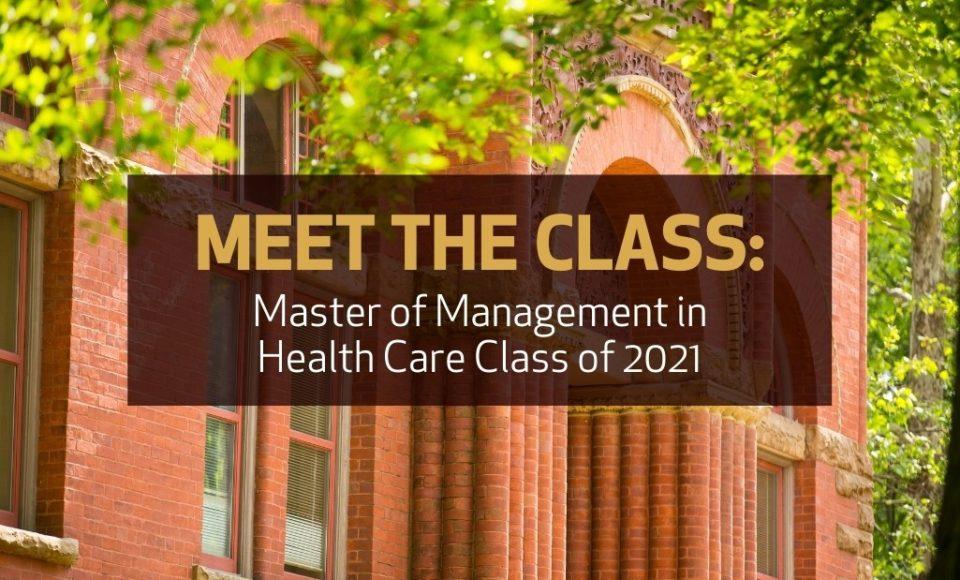 Meet the Vanderbilt Master of Management in Health Care Class of 2021