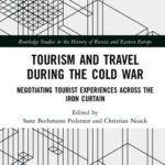 "Cover Image, ""Tourism and Travel During the Cold War"""