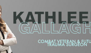 Combat Veteran and Future Trauma Surgeon: Kathleen Gallagher, MD'19