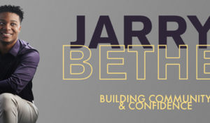 Building Community and Confidence: Jarryd Bethea, BS'19
