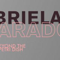 Gabriela Alvarado: Beyond the Petri Dish