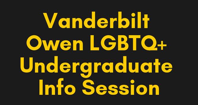 Vanderbilt Owen LGBTQ+ Undergraduate Info Session logo