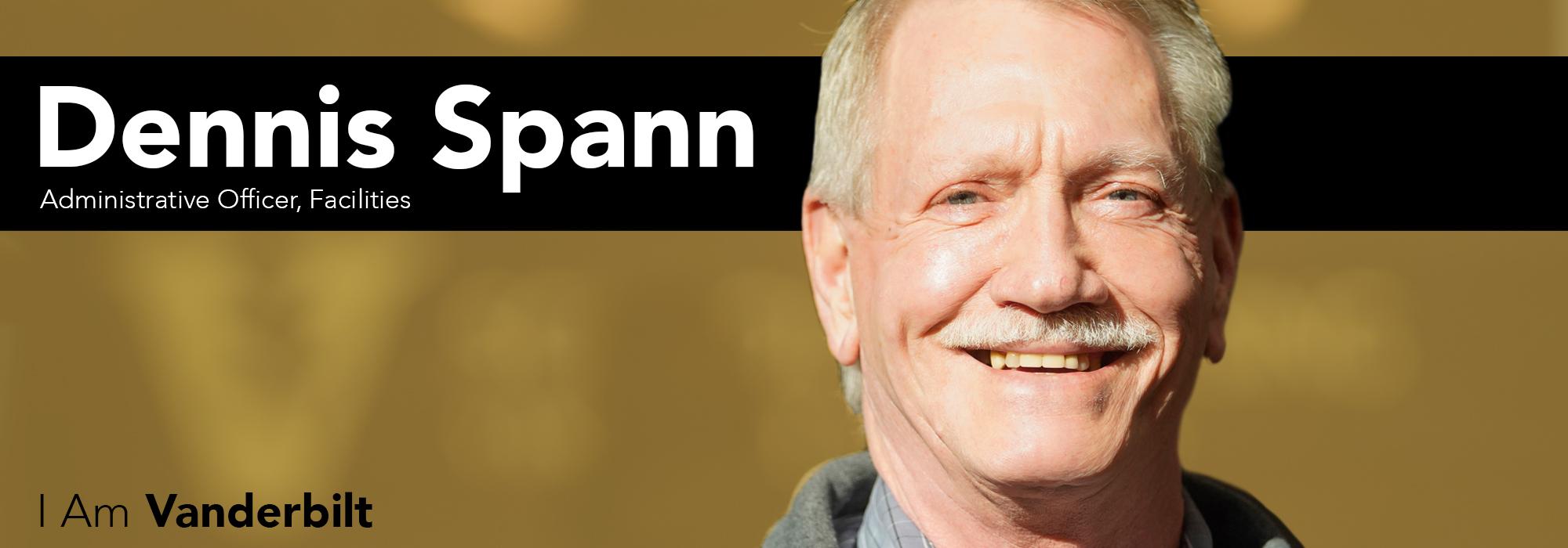 I Am Vanderbilt: Dennis Spann
