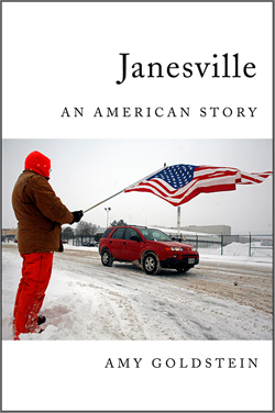 """Janesville, An American Story"" by Amy Goldstein"