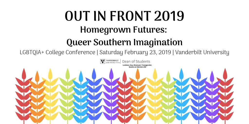 OUT in Front 2019 Homegrown Futures: Queer Southern Imagination