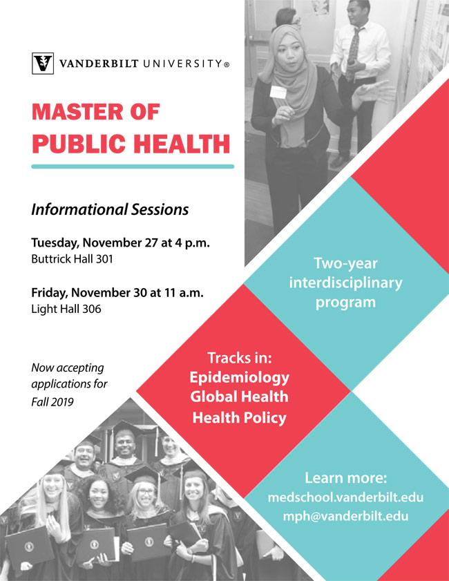 Vanderbilt's Master of Public Health program will hold information sessions on Tuesday, Nov. 27, and Friday, Nov. 30.