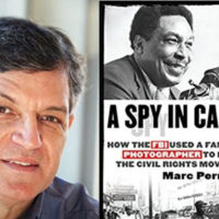 "Marc Perrusquia is the author of ""A Spy in Canaan,"" which investigates political surveillance of civil rights activists in Memphis"