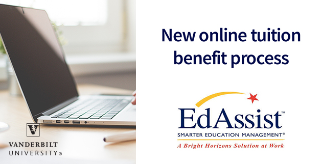 EdAssist is now live | Vanderbilt News | Vanderbilt University