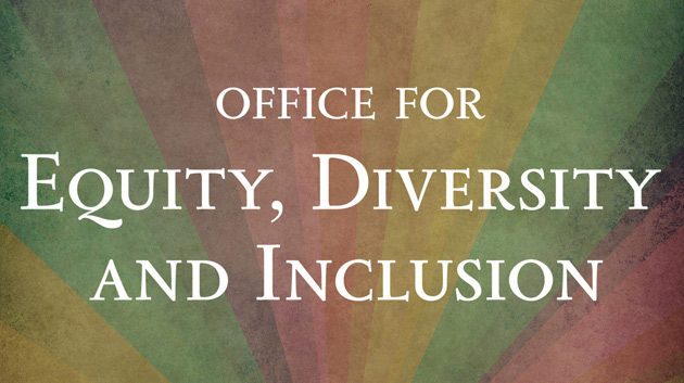 Office for Equity, Diversity and Inclusion