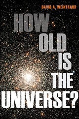 How Old Is The Universe? book cover