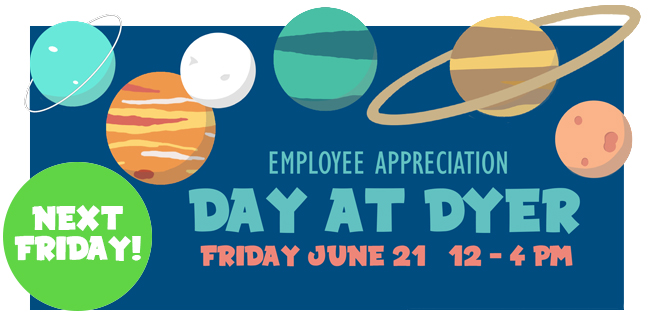 Employee Appreciation Day at Dyer