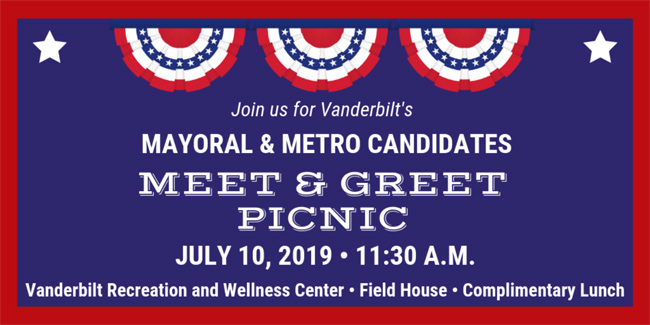 Vanderbilt University and Vanderbilt University Medical Center will host a meet-and-greet picnic in advance of the upcoming election for Nashville's next mayor, vice mayor and members of the Metro Council.