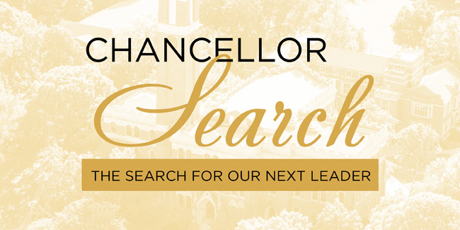 A message from Board of Trust Chairman Bruce R. Evans: Checking in on the Chancellor Search