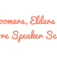 Boomers, Elders and More