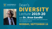 Grandson of Mahatma Gandhi to speak at Vanderbilt Sept. 16
