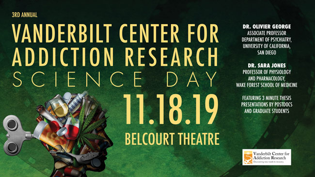 Vanderbilt Center for Addiction Research Science Day 2019