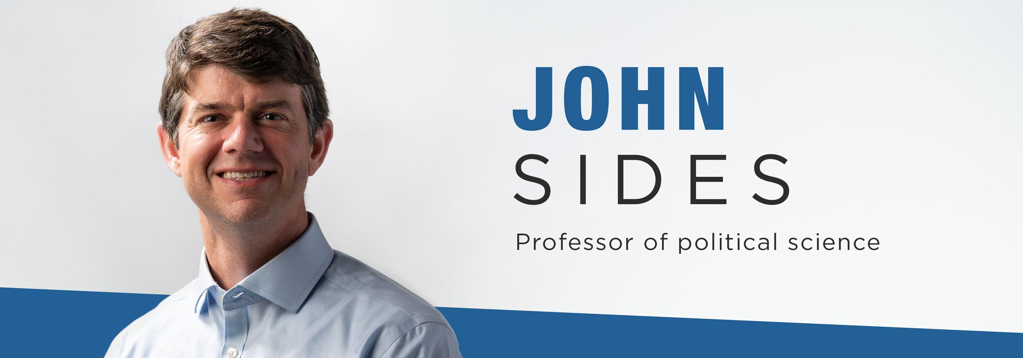 New faculty John Sides: Interpreting politics' impact on daily life