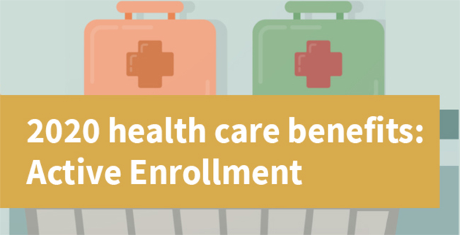 2020 health care benefits: active enrollment