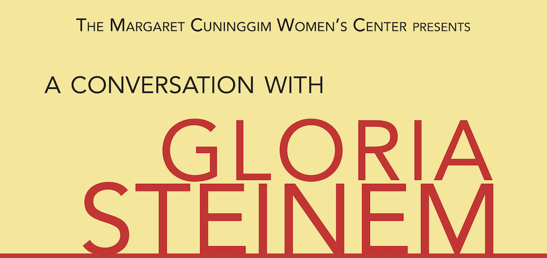 The Margaret Cuninggim Women's Center presents a conversation with Gloria Steinem.