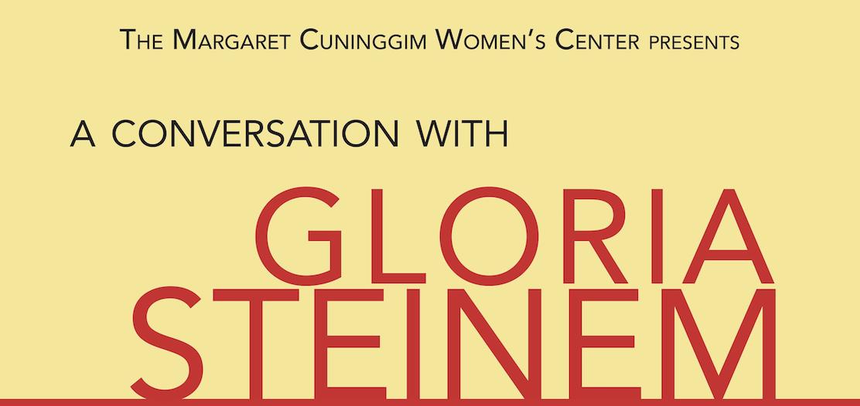 The Margaret Cuninggim Women's Center presents a conversation with Gloria Steinem.