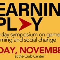 Learning at Play Symposium