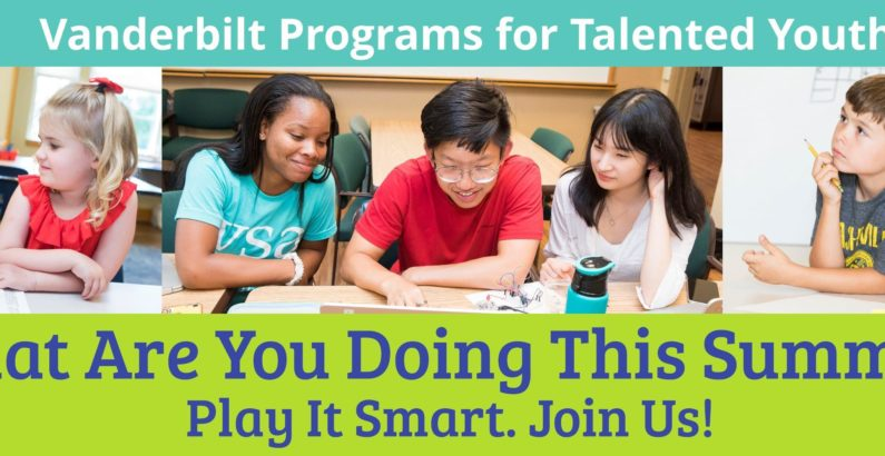 Vanderbilt Programs for Talented Youth announces summer 2020 courses