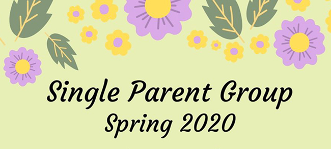 Single Parent Group Spring 2020