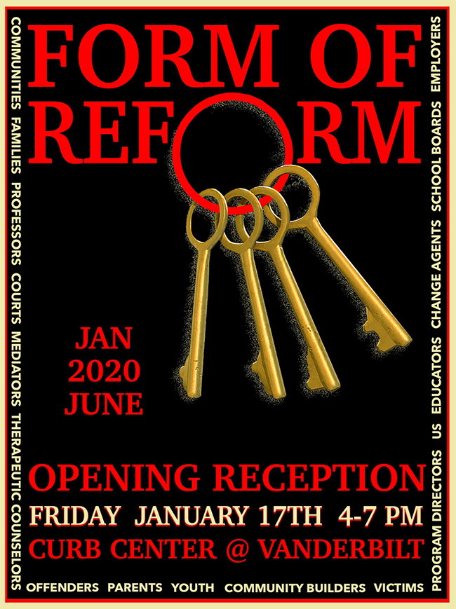 The Form of Reform Curb Center art exhibit poster