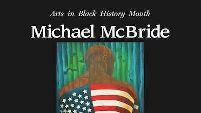 Arts in Black History Month featuring Michael McBride