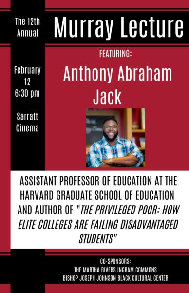 Murray Lecture featuring Anthony Abraham Jack, Feb. 12, 6:30 p.m., Sarratt Cinema
