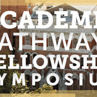 Academic Pathways Fellowship Symposium