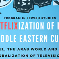 The Netflixization of Israeli and Middle Eastern Cultures