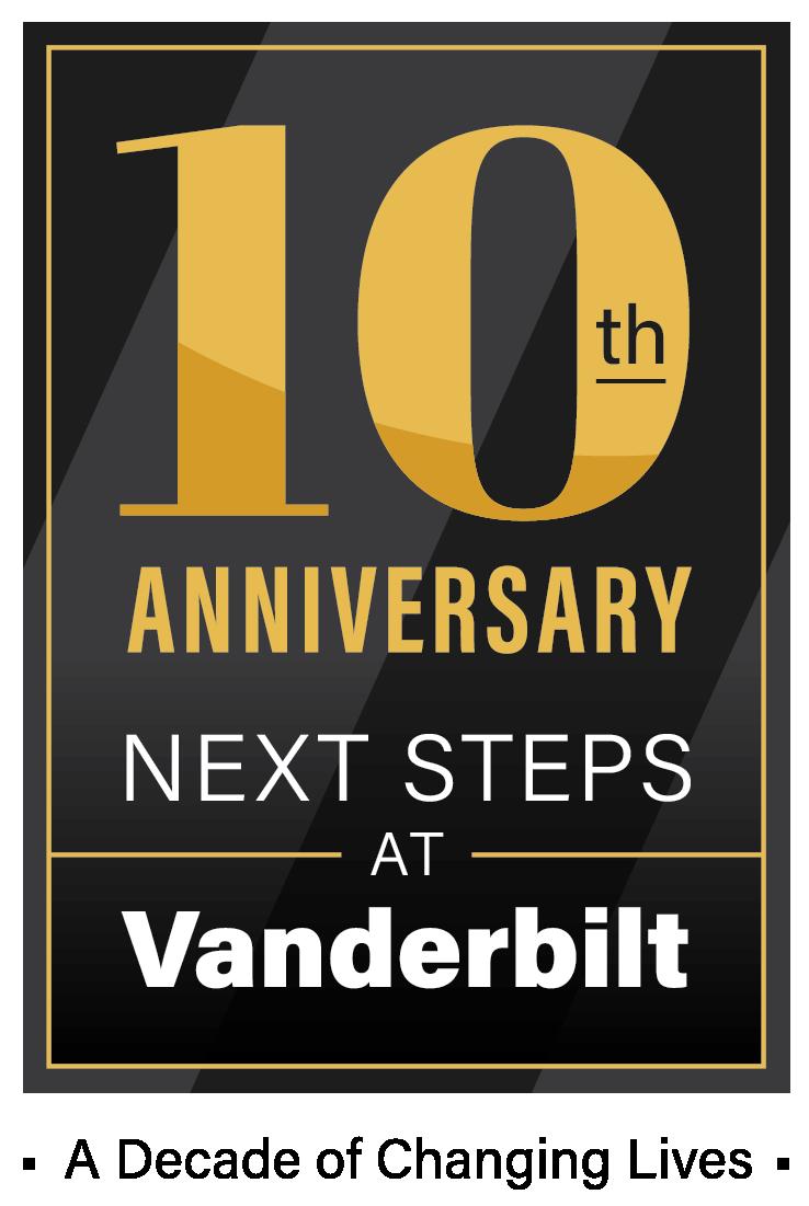 Next Steps at Vanderbilt celebrates a decade of changing lives.