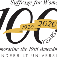 Suffrage for Women. 100 years (1920-2020) Commemorating the 19th Amendment at Vanderbilt University