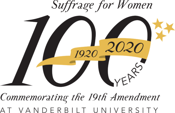 19th Amendment Centennial logo. Suffrage for Women:100 years (1920-2020) Commemorating the 19th Amendment at Vanderbilt University