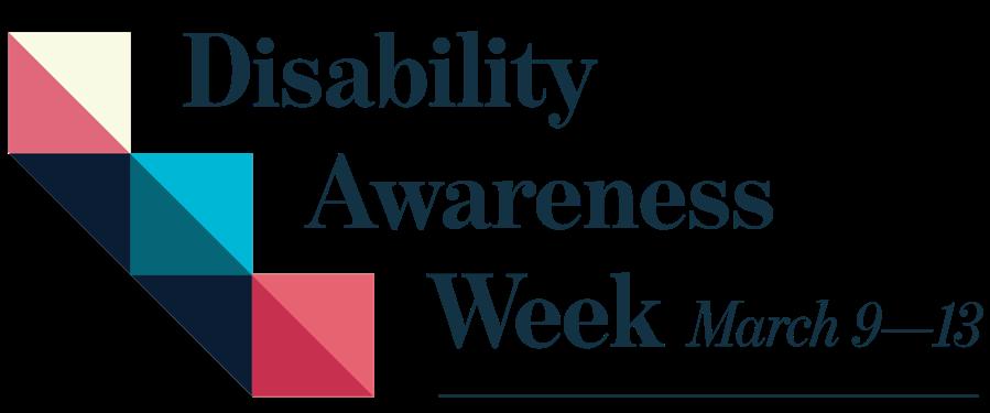 Disability Awareness Week, March 9–13