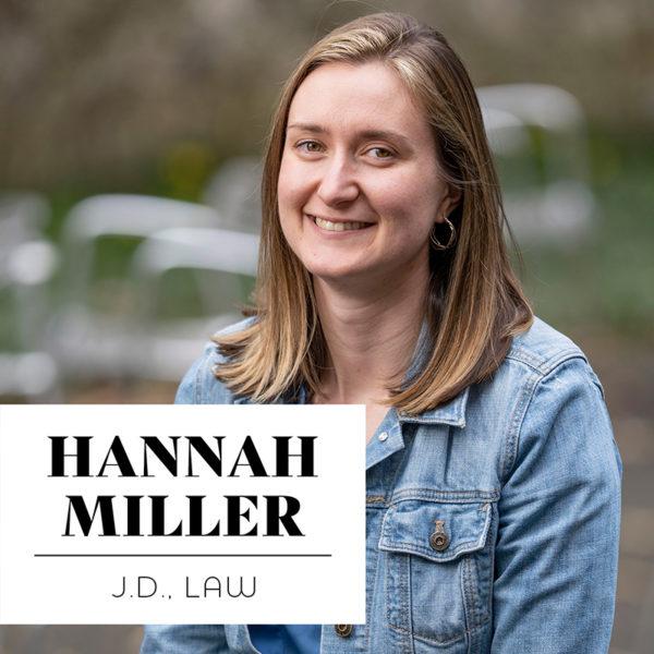Hannah Miller, JD'20