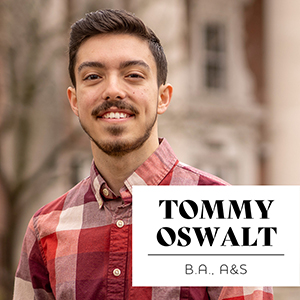 Conversations to Empower and Build Community: Tommy Oswalt, BA'20
