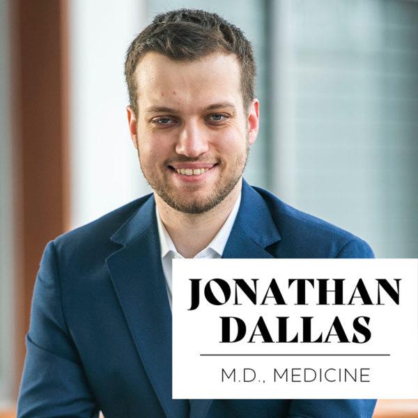 Jonathan Dallas, MD'20, Medicine