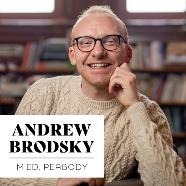 Andrew Brodsky, MED'20, Peabody