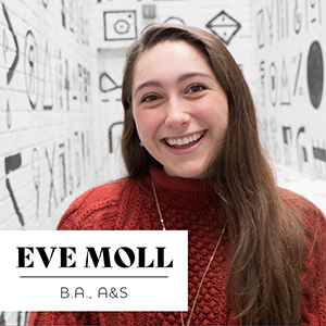 Exploring the Intersection of Art and Medicine: Eve Moll, BA'20