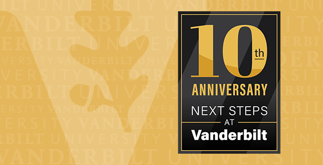 Next Steps at Vanderbilt 10th anniversary