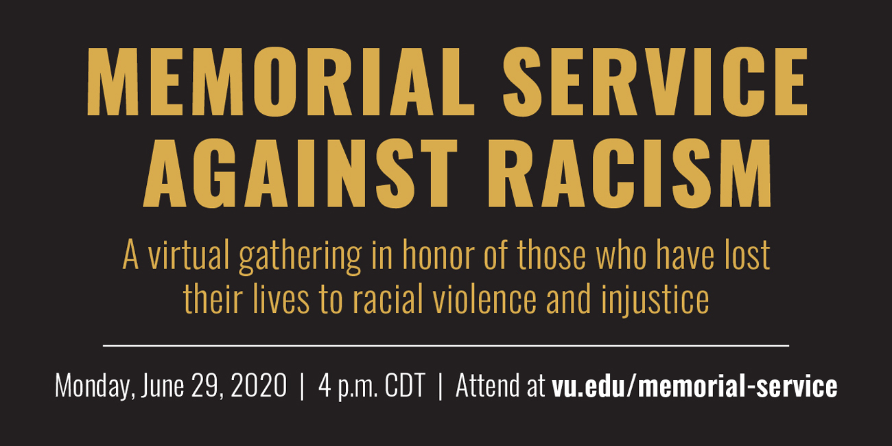 Memorial Service Against Racism. A virtual gathering in honor of those who have lost their lives to racial violence and injustice.