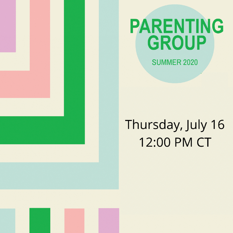 Parenting Group Summer 2020 July 16