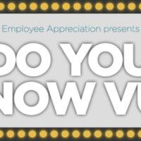 Employee Appreciation presents Do You Know VU? trivia contest