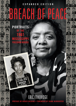 Breach of Peace: Portraits of the 1961 Mississippi Freedom Riders by Eric Etheridge