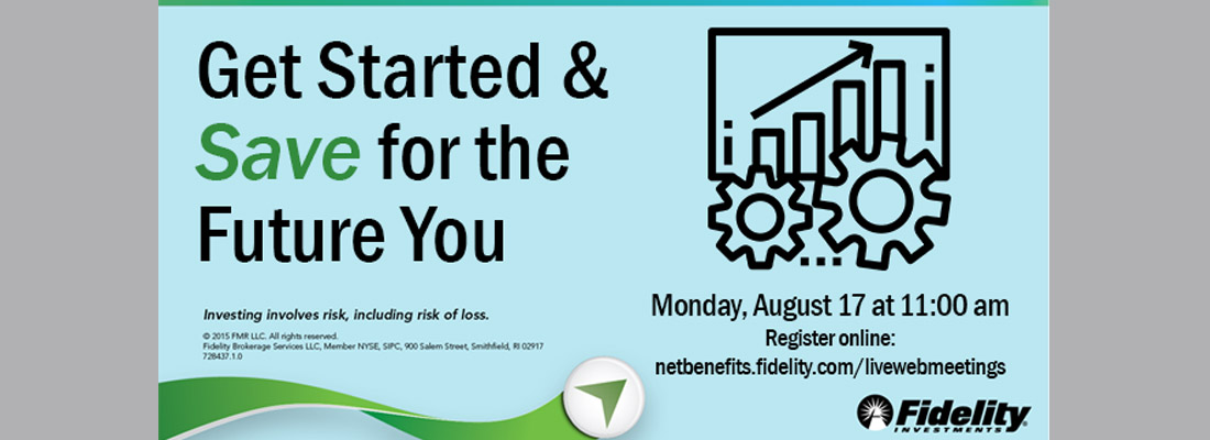 Get started and save for the future - Fidelity retirement savings workshop
